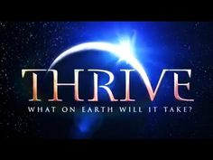 2015 Alien Documentary THRIVE the documentary by Foster Gamble