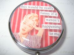 Funny Pill Case, Pill Box, Pill Container, Trinket Box by RubysNeedfulGifts on Etsy.