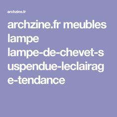 archzine.fr meubles lampe lampe-de-chevet-suspendue-leclairage-tendance