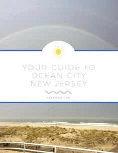 Guide to Ocean CIty New Jersey