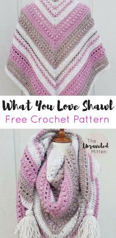 What You Love Shawl | Free Crochet Pattern | The Unraveled Mitten | Triangle Scarf |