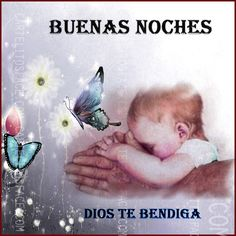 Buenas noches y que Dios te bendiga!!.Carteles con los más lindos mensajes para dormir y compartir en tu muro y en el de tus amigos.