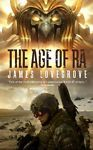 The Age of Ra by James Lovegrove (2009, Paperback)