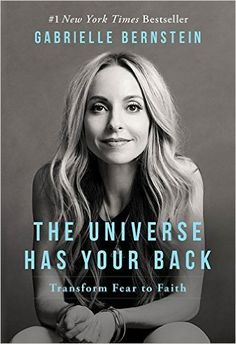 """Read """"The Universe Has Your Back Transform Fear to Faith"""" by Gabrielle Bernstein available from Rakuten Kobo. In The Universe Has Your Back, New York Times best-selling author Gabrielle Bernstein teaches readers how to transform t. Reading Lists, Book Lists, Reading Books, New York Times, Good Books, Books To Read, Gabrielle Bernstein, Lectures, Latest Books"""