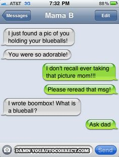 Damn you, Auto Correct! This site makes me laugh every time