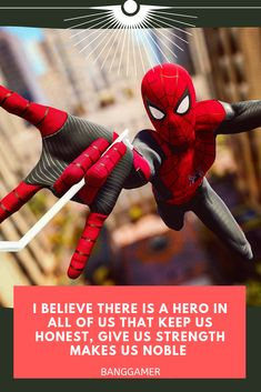 I Believe there is a hero in all of us that keep us honest, Give us strength make us noble Spiderman Quotes Avengers Quotes, Avengers Superheroes, Marvel Avengers, Spider Man Quotes, Spiderman 1, Man Games, Ghost Rider, Character Inspiration, Infographic