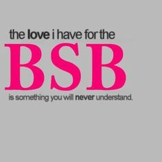 Only us Backstreet Family understands!