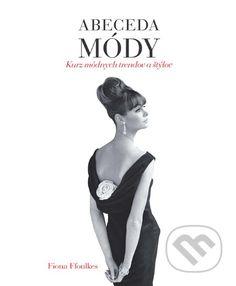 Martinus.sk > Knihy: Abeceda módy (Fiona Foulkes)