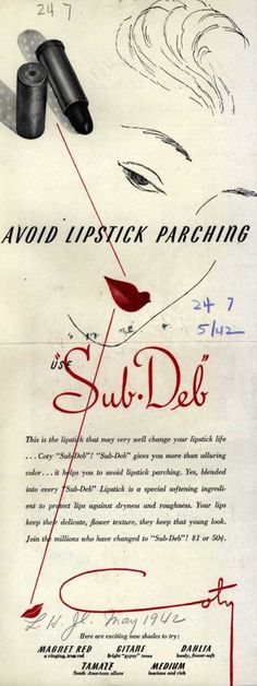 Coty's Sub-Deb Lipstick – Avoid Lipstick Parching (1942)