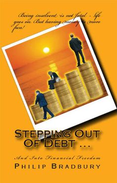 This is a simple, practical guide to getting yourself out of debt and staying out. It works equally well for people and for businesses - businesses are run by people!