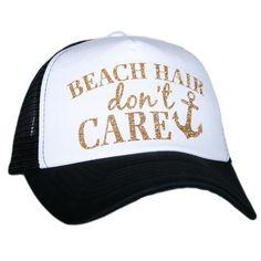 """""""Beach Hair Don't Care"""" Cap"""
