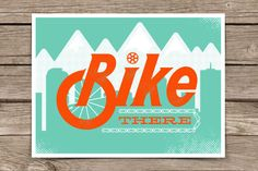 Bike There - limited edition poster by Denver artist Shane Harris