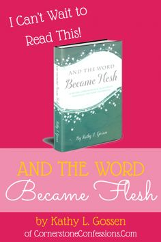 And the Word Became Flesh - A 90-Day Chronological Journey Through the New Testament. I cannot WAIT to go through this with my tween!