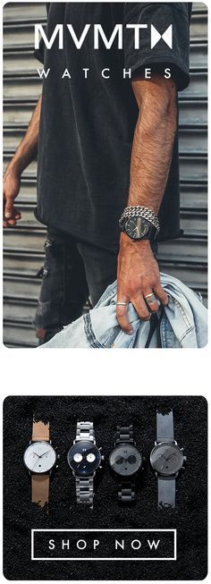 Designed in LA, worn across the globe. Mvmt Watches, Luxury Watches, Cool Watches, Watches For Men, Fashion Outfits, Mens Fashion, Fashion 101, Street Fashion, Men's Clothing