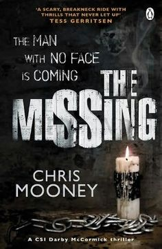 The Missing (Darby McCormick, Bk 1) by Chris Mooney
