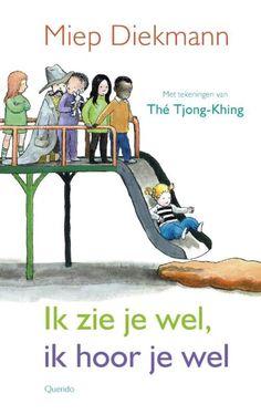 Ik zie je wel, ik hoor je wel - Miep Diekman en illustrator Thé Tjong-Khing