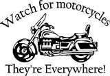 Motorcycle Awareness Saves Lives...Maybe Mine!