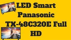 Televizor LED Smart Panasonic TX-48C320E -  Panasonic TX-48C320E Led, Youtube, Youtubers, Youtube Movies