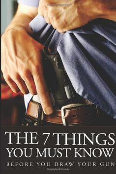 The 7 Things You Must Know Before You Draw Your Gun: What You Must Know Before You Carry Concealed by U.S. Concealed Carry Association http://www.amazon.com/dp/1938253175/ref=cm_sw_r_pi_dp_pg7Stb09Q667XSSH
