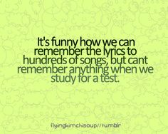 this is my life problem...if everything were a catchy song - I'd be set!