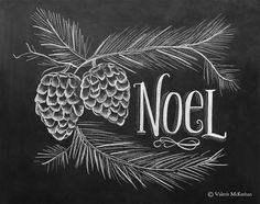 Noel Print - Pine Cone Decor - Woodland Christmas Decor - Illustrated Christmas Sign - Chalkboard Art - Rustic Decor on Etsy, $24.00
