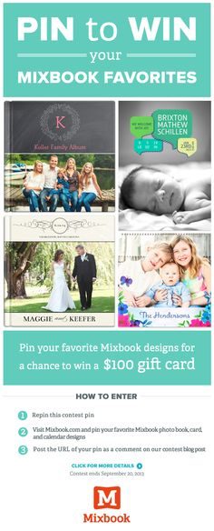Pin your favorite Mixbook photo book, card and calendar designs for the chance to win a $100 Mixbook gift card! Click for details