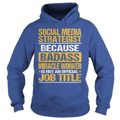 Awesome Tee For Social Media Strategist copy T-Shirts, Hoodies (39$ ==► Shopping Now!)
