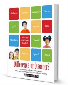 Difference or Disorder? Understand your English Language Learners