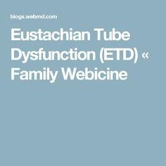 Eustachian Tube Dysfunction (ETD) « Family Webicine