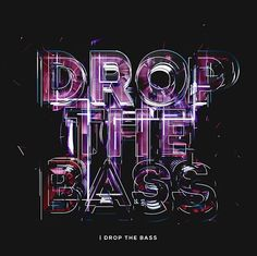 I Drop the Bass