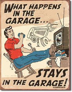 Happens in Garage 16 x 12 Nostalgic Metal Sign   Man Cave Kingdom - $21.99