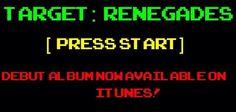 Target:Renegades