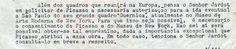 """Junto a Kahnweiler e Maurice Jardot, compondo a """"equipe"""" de Paris, estavam também o chefe da delegação brasileira da Unesco e comissário geral da Comissão do IV Centenário de São Paulo na Europa, o professor Paulo de Berrêedo Carneiro, e sua assistente Maria Oliva Fraga. Os dois faziam a ponte entre São Paulo e Paris, e foi Carneiro quem informou a Ciccillo sobre a ideia de Jardot de incluir Guernica na sala especial de Picasso:  Carta de Paulo de Beêrredo Carneiro a Ciccillo Matarazzo em…"""