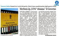 <p>Serena Santagata, responsabile del Dipartimento Lavoro del Partito Democratico dell'Umbria, e Vincenzo Laloni, segretario del Pd di Nocera Umbra, si recheranno domani a Roma per incontrare Filippo Taddei, il responsabile del Dipartimento Economia del Partito Democratico nazionale. L'incontro avrà per oggetto l'istanza che sia il Governo ad intervenire per cercare …</p>
