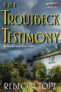 THE TROUTBECK TESTIMONY by Rebecca Tope book showcase featuring an excerpt and giveaway