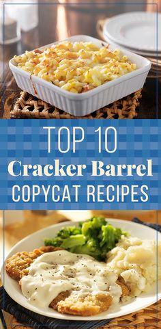 Top 10 Cracker Barrel Copycat Recipes.  Click on the recipe name in the list to go to the recipe.