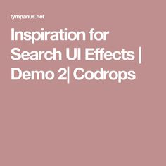 Inspiration for Search UI Effects | Demo 2| Codrops
