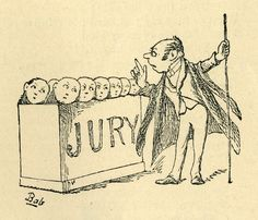 """""""Trial By Jury"""" by Gilbert & Sullivan. Gilbert's illustration for the Usher's song, """"Now jurymen hear my advice/ All kinds of vulgar prejudice/ I beg you set aside. Jury Duty, History Lesson Plans, Confusing Words, Guilty Conscience, State School, Bill Of Rights, Alexander The Great, Federal"""