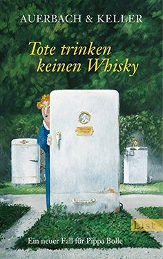 Tote trinken keinen Whisky: Ein neuer Fall für Pippa Boll... https://www.amazon.de/dp/3548611176/ref=cm_sw_r_pi_dp_x_77P2ybBCXD0Q5