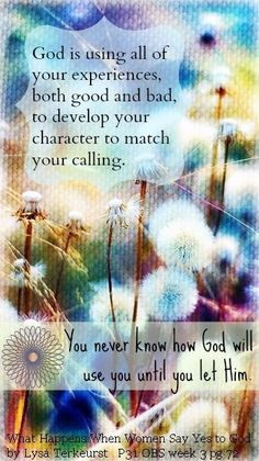 God is using all of your experiences, both good and bad, to develop your character to match your calling. ~Lysa TerKeurst I believe this.everything happens for a reason. Make Peace, We Are The World, In This World, Faith Quotes, Bible Quotes, Faith Verses, Scripture Verses, Just In Case, Just For You