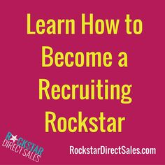 Learn How to Become a Recruiting Rockstar (company specific) training | #RockstarDirectSales #DirectSales |  Rockstar Direct Sales | GO TO >> https://tb160.infusionsoft.com/app/storeFront/showProductDetail?productId=472