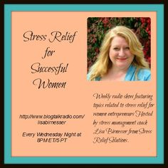 Weekly radio show featuring topics related to stress relief for women entrepreneurs Hosted by stress management coach Lisa Birnesser from Stress Relief Solutions. Join us every Wednesday night 8 PM ET/5 PM PT. Call (646) 716-5732 to listen in!
