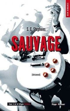 Thoughtless - Tome 5 : Sauvage > S.C Stephens