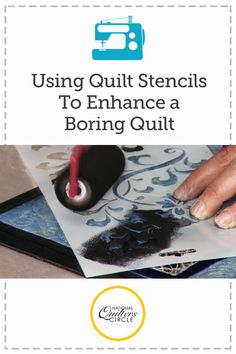 Using Quilt Stencils to Enhance a Boring or Ugly Quilt | NQC
