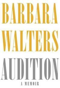 Barbara Walters, Audition - Great Read!