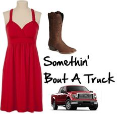 Somethin' Bout A Truck, created by chixrule22 on Polyvore