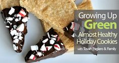 Almost Healthy Holiday Cookies - Growing Up Green | Thrifty & Green Magazine