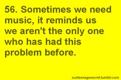 music reminds us that we aren't the only one who has had this problem before Music For Kids, Good Music, Why I Love You, My Love, Number Quotes, Dance Like No One Is Watching, Music Pics, Word 3, Quotation Marks