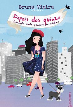 Depois dos quinze-Bruna Vieira