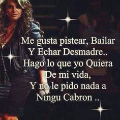 Asi mero and what! Words Quotes, Me Quotes, Qoutes, Funny Quotes, Sayings, Motivational Quotes, Jenny Rivera Quotes, Cute Spanish Quotes, Boss Bitch Quotes